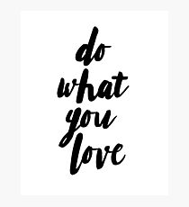 Quote print, Do what you love, Scandinavian print, Scandinavian, Nordic, Trendy print, Styled, Scandinavian art, Modern art, Wall art, Print, Minimalistic, Modern Photographic Print