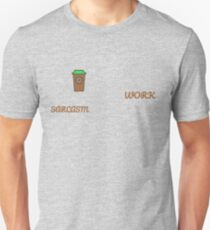 COFFEE+SARCASM=WORK Unisex T-Shirt