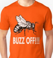 BUZZ OFF! T-Shirt