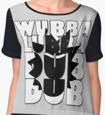 Wubba Lubba Dub Dub Chiffon Top