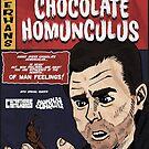 Danny Dyers Chocolate Homunculus by Oldbenkenobi