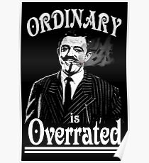 Gomez Addams- Ordinary is Overrated Poster
