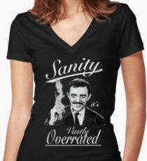 Gomez Addams- Sanity, it's Vastly Overrated Women's Fitted V-Neck T-Shirt