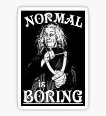 Grandma Addams (Frump)- Normal is Boring Sticker