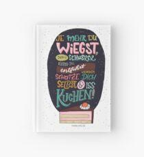 Je mehr du wiegst, desto schwerer kannst du entführt werden. Schützte dich selbst und iss Kuchen! - Lettering Notizbuch