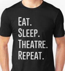 EAT SLEEP THEATRE REPEAT Unisex T-Shirt