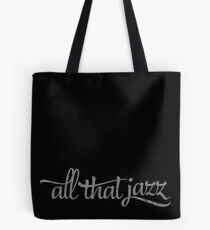 ALL THAT Tote Bag