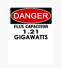 Flux Capacitor - 1.21 Gigawatts Warning Photographic Print