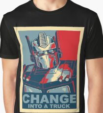 Change into a Truck Political Slogan Obama Style Graphic T-Shirt