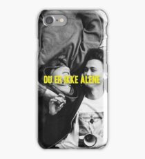 Du er ikke alene - SKAM iPhone Case/Skin