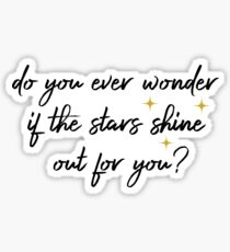 Do You Ever Wonder if the Stars Sticker