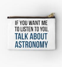 Funny Talk About Astronomy Zipper Pouch