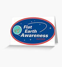 Flat Earth Awareness Greeting Card