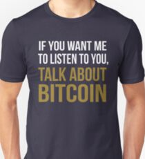 Funny Talk About Bitcoin T-Shirt