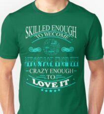 aerospace engineer - crazy enough Unisex T-Shirt