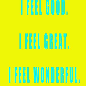 Good, Great, Wonderful by zandozan