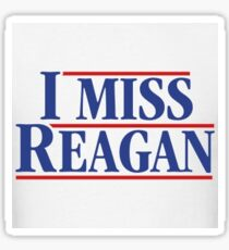 I miss Reagan  Sticker