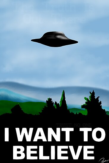 I Want To Believe by TGRShirts