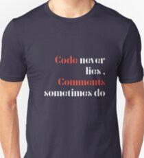 Code never lies  Unisex T-Shirt