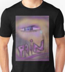 Pain....  Unisex T-Shirt