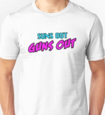 Sun's Out, Guns Out T-Shirt