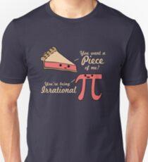 Want A Piece Of Me Pi Vs Pie  Unisex T-Shirt