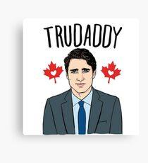 """Justin """"Trudaddy"""" Trudeau Canvas Print"""