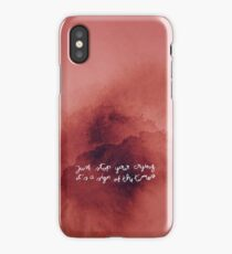 Just Stop Your Crying iPhone Case/Skin
