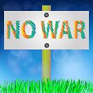 No War Sign on White Banner on Blue Blurred Sky Background witn Green Grass Field by valeo5