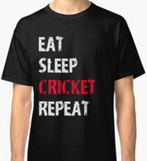 Eat Sleep Cricket Repeat Sport Shirt Funny Cute Gift For Team Player Cricketer  Classic T-Shirt