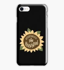 """Nevertheless She Persisted"" iPhone Case/Skin"