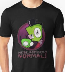 Invader Zim - We're Perfectly Normal! Unisex T-Shirt