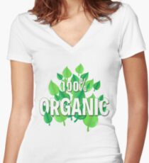 Organic design for all who care about the Earth, environment, ecology, climate and preservation Women's Fitted V-Neck T-Shirt