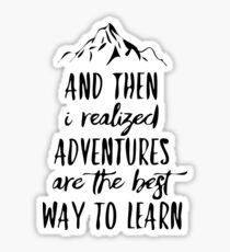 And then I realized Adventures are the best way to learn Sticker