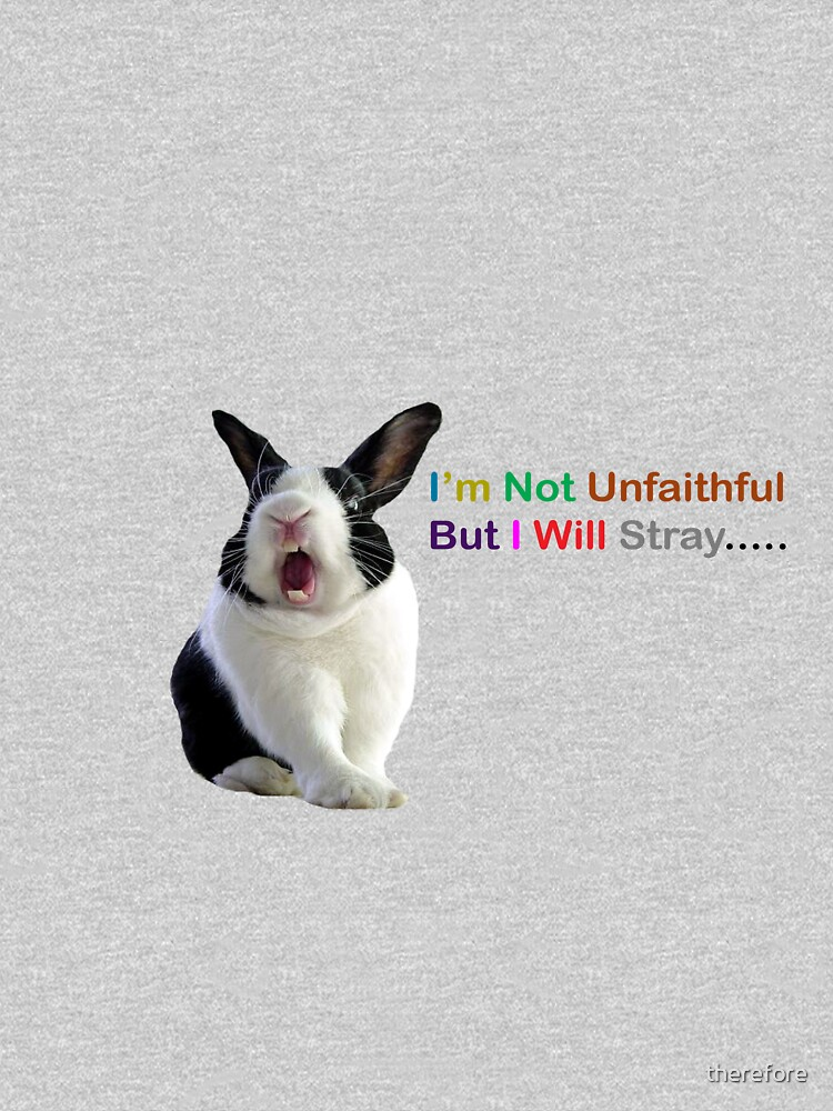 Unfaithful Bunny by therefore