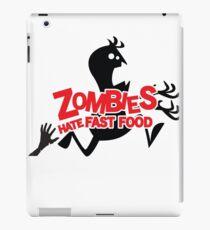 Zombies Hate Fast Food! iPad Case/Skin