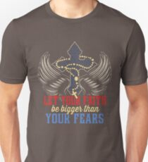 Let Your Faith Be Bigger Than Your Fears T-Shirt