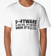Software is like sex, it's better when it's free. Long T-Shirt
