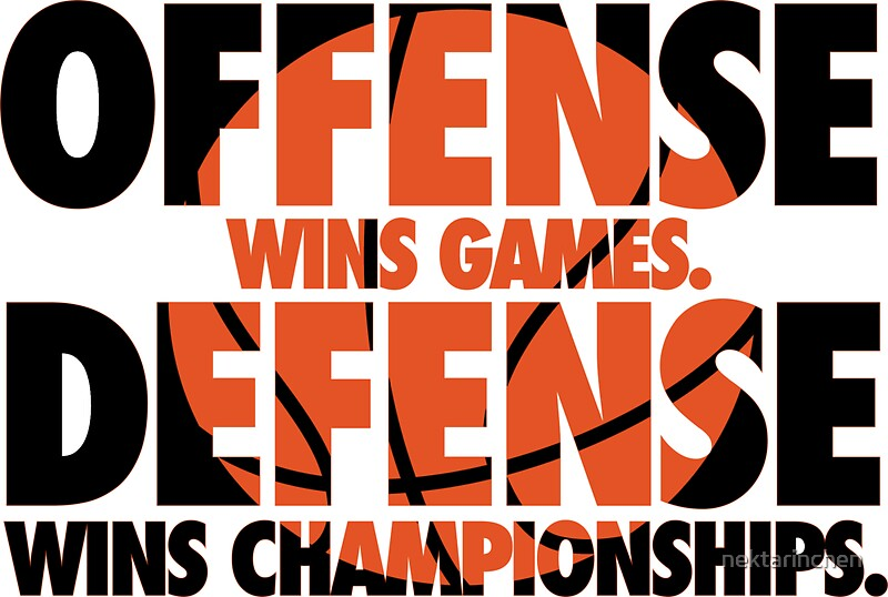 Quot Offense Wins Games Defense Wins Championships Quot Stickers