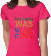 Nothing Was The Same III Women's Fitted T-Shirt
