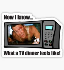 Now I know...What a TV dinner feels like! Sticker