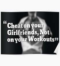 Cheat On Your Girlfriends, Not Your Workouts Poster