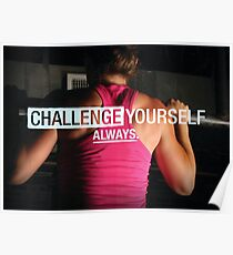 Always Challenge Yourself Poster