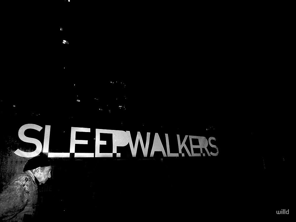 Sleepwalk by willd