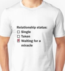 waiting for a miracle Unisex T-Shirt