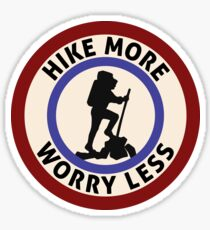 HIKE MORE WORRY LESS HIKING HIKER MOUNTAINS TRAILS NATURE Sticker