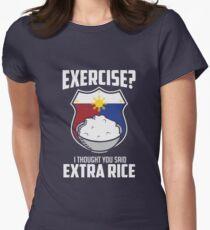 Übung Ich dachte, du sagtest extra Reis Philippinen lustig Tailliertes T-Shirt