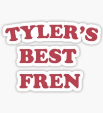 Tyler's Best Fren Sticker