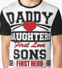 Daughters first love Graphic T-Shirt