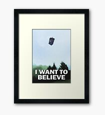 I Want to Believe - Doctor Who TARDIS Framed Print